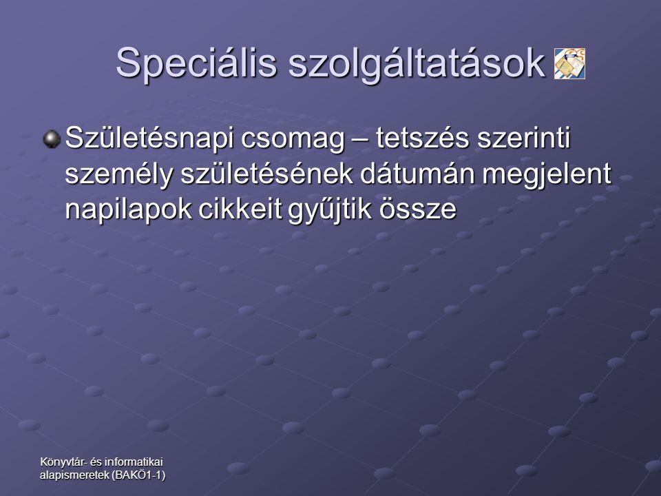 Speciális szolgáltatások