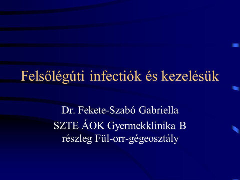 Felsőlégúti infectiók és kezelésük