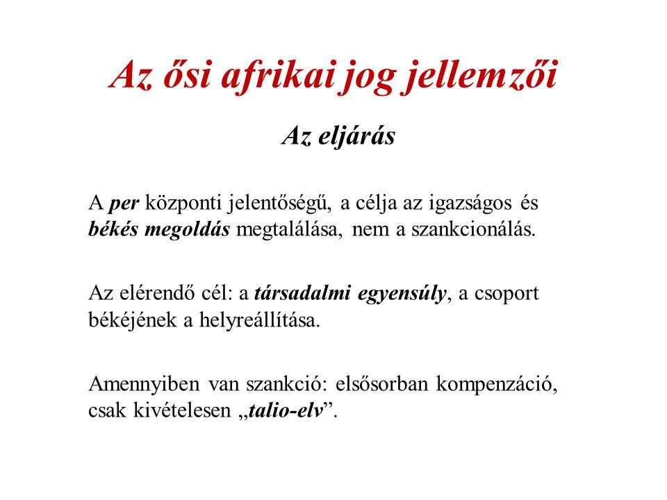Az ősi afrikai jog jellemzői