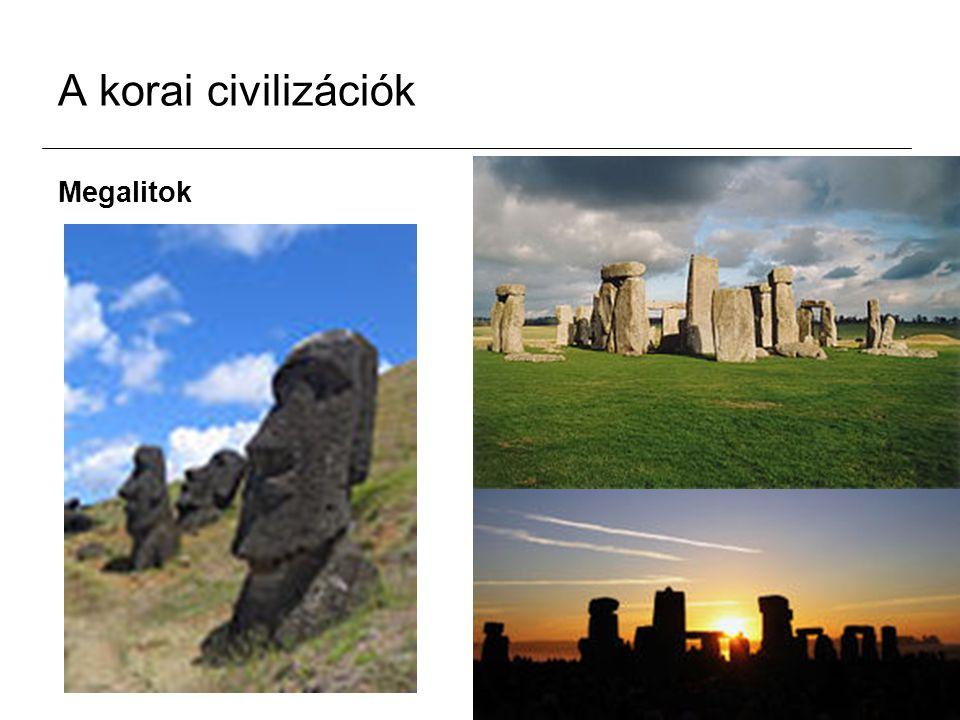 A korai civilizációk Megalitok