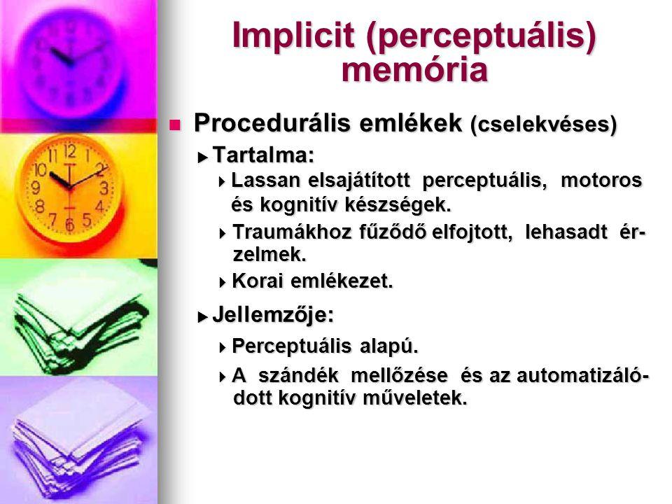 Implicit (perceptuális) memória