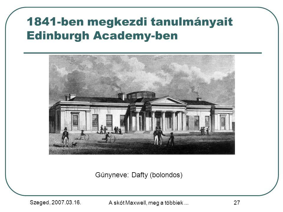 1841-ben megkezdi tanulmányait Edinburgh Academy-ben