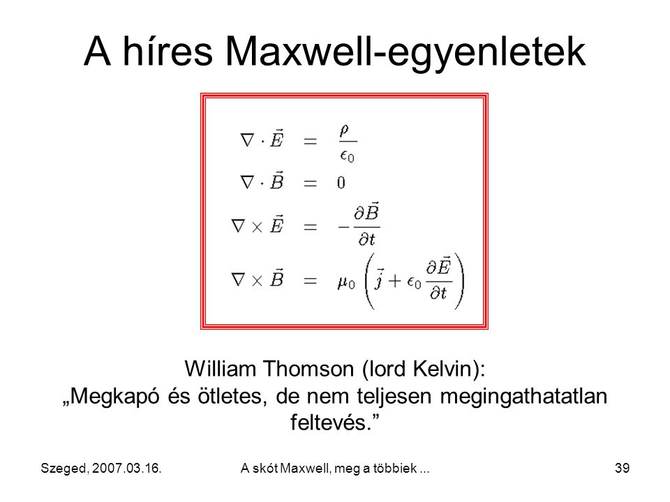 A híres Maxwell-egyenletek