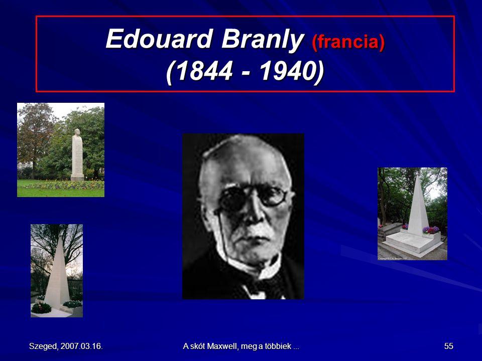 Edouard Branly (francia) (1844 - 1940)