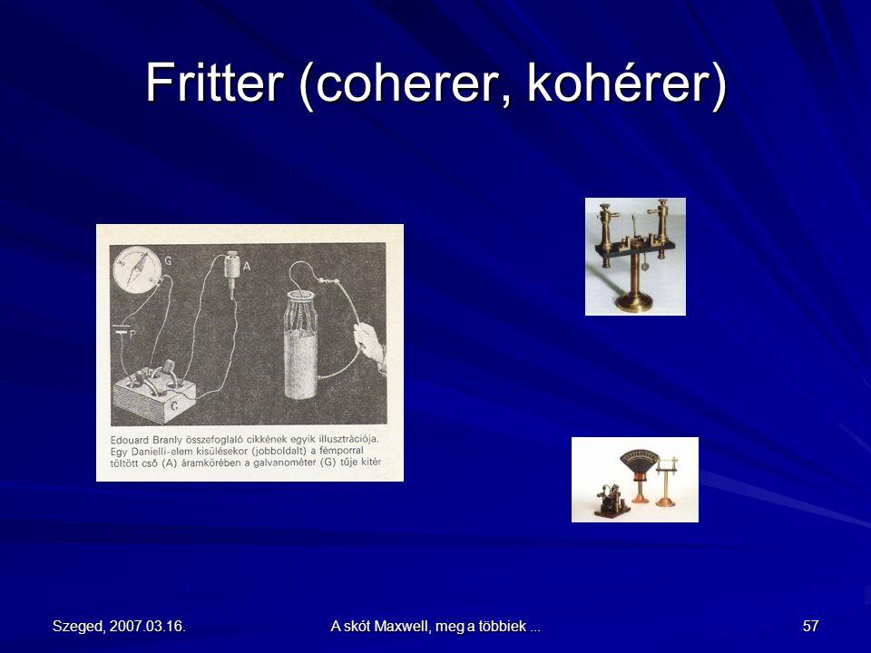 Fritter (coherer, kohérer)