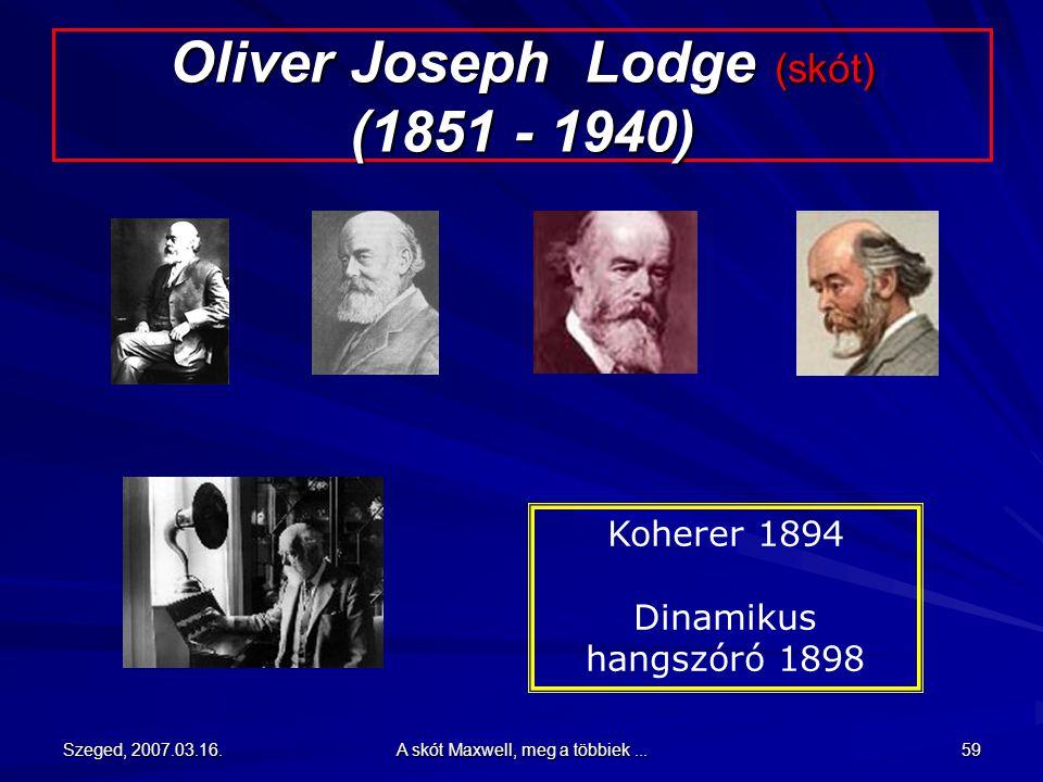 Oliver Joseph Lodge (skót) (1851 - 1940)