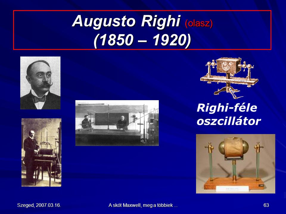 Augusto Righi (olasz) (1850 – 1920)
