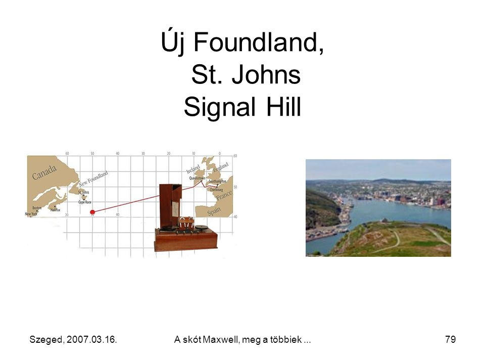 Új Foundland, St. Johns Signal Hill