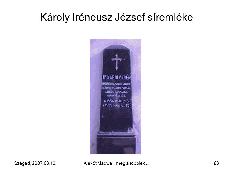 Károly Iréneusz József síremléke