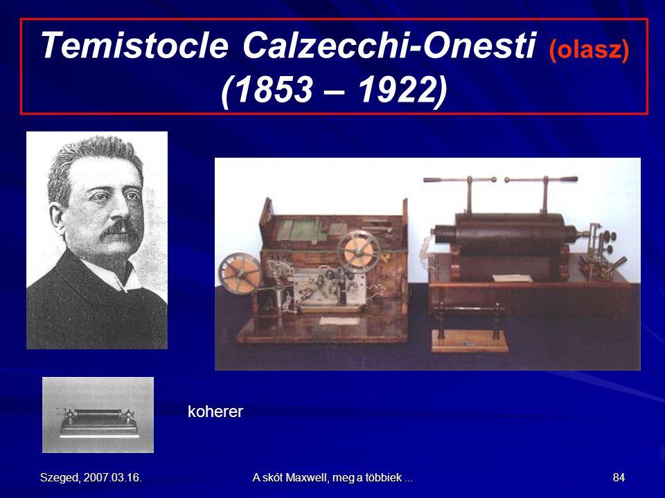 Temistocle Calzecchi-Onesti (olasz) (1853 – 1922)