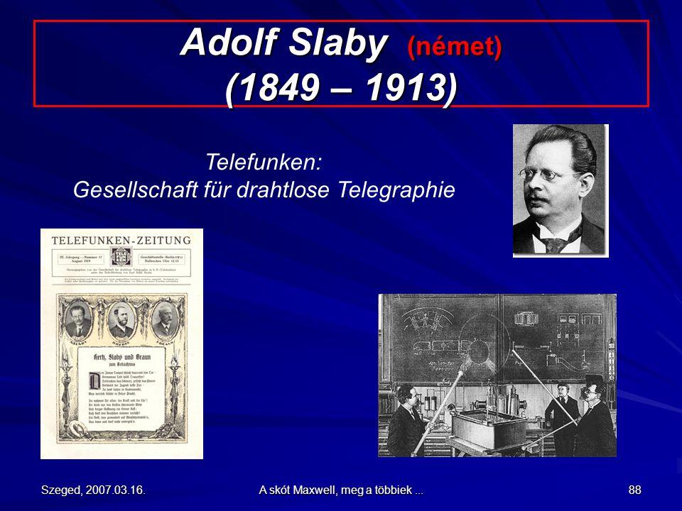 Adolf Slaby (német) (1849 – 1913)