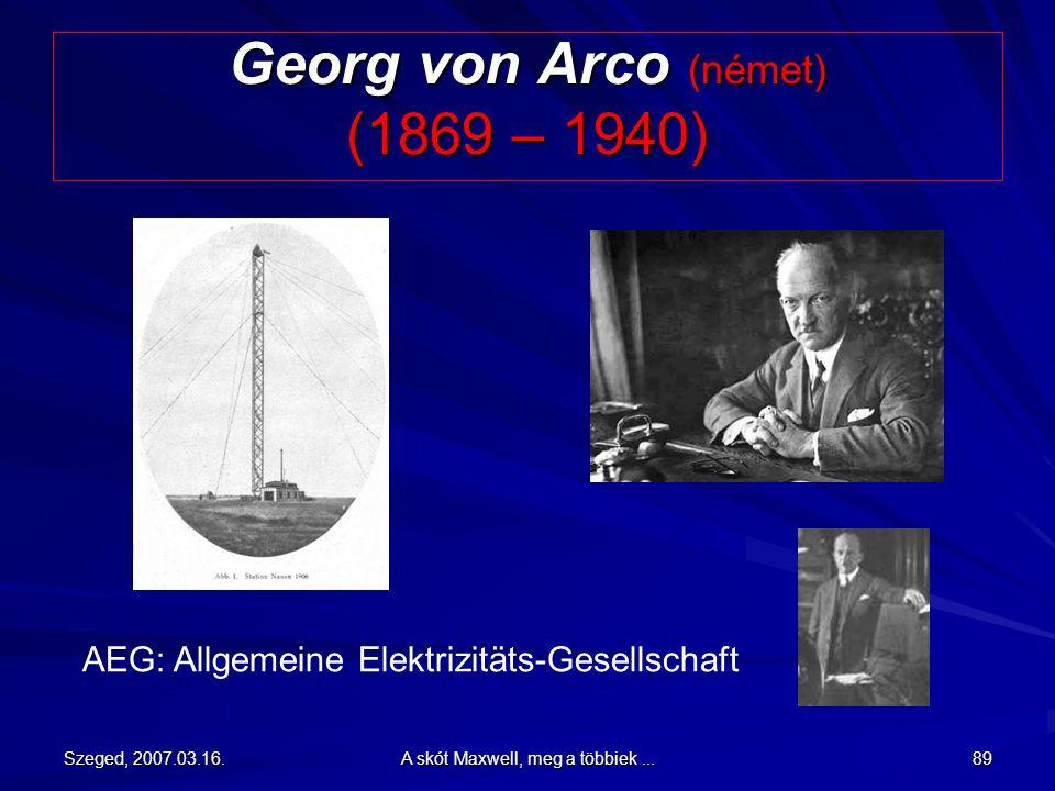 Georg von Arco (német) (1869 – 1940)
