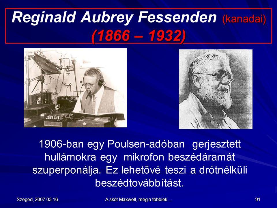 Reginald Aubrey Fessenden (kanadai) (1866 – 1932)