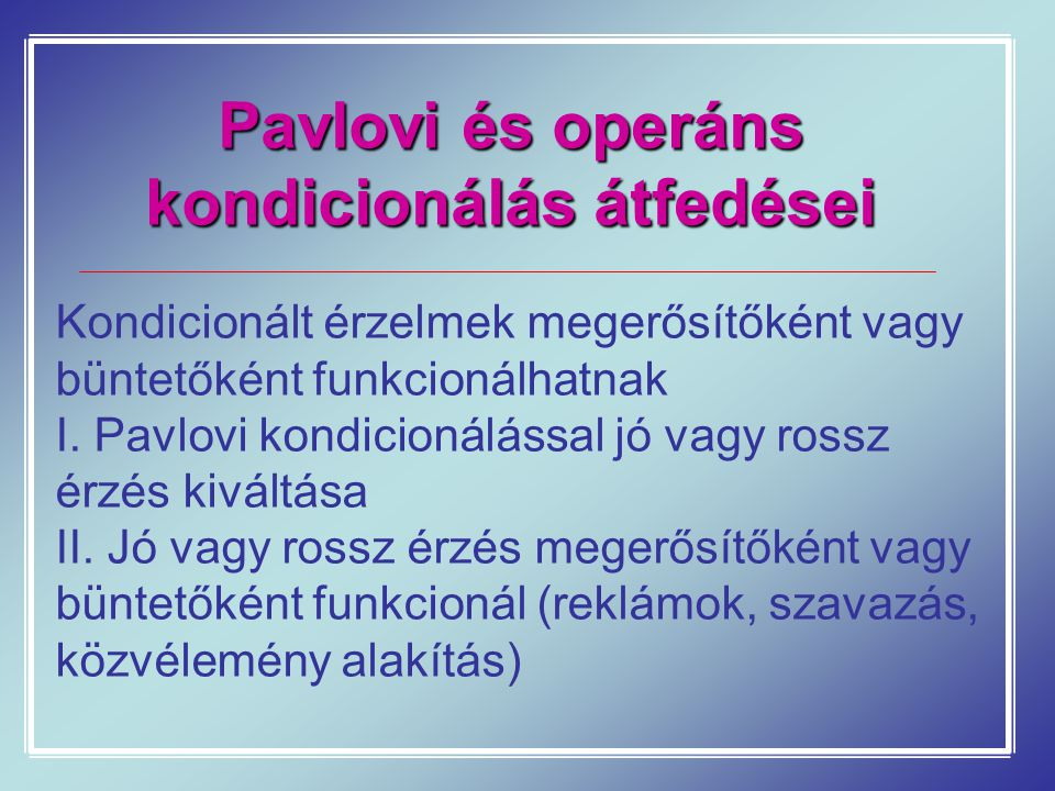 Pavlovi és operáns kondicionálás átfedései