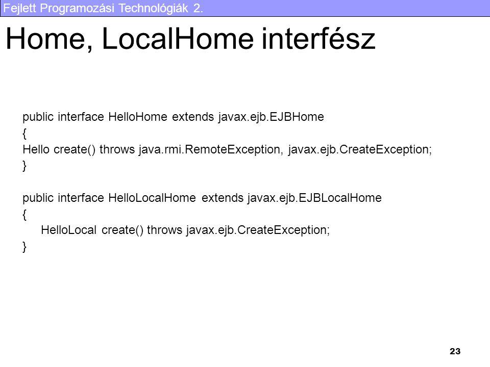 Home, LocalHome interfész