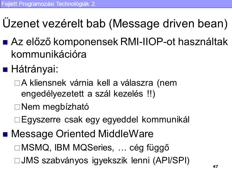 Üzenet vezérelt bab (Message driven bean)