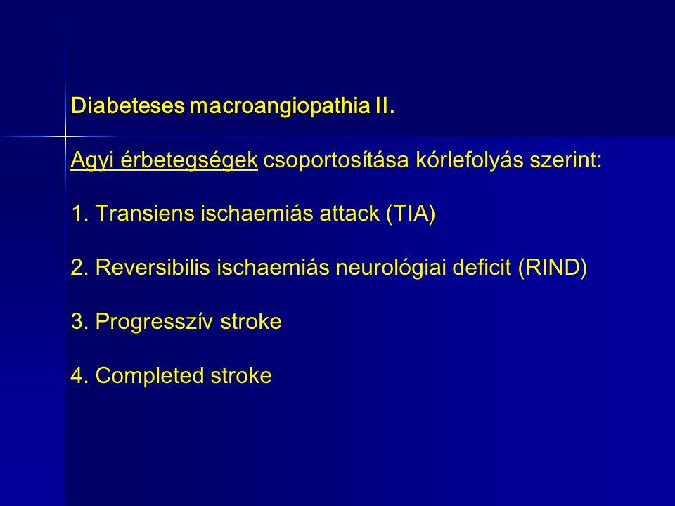 Diabeteses macroangiopathia II.
