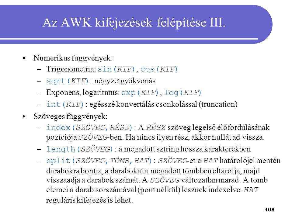 Az AWK kifejezések felépítése III.