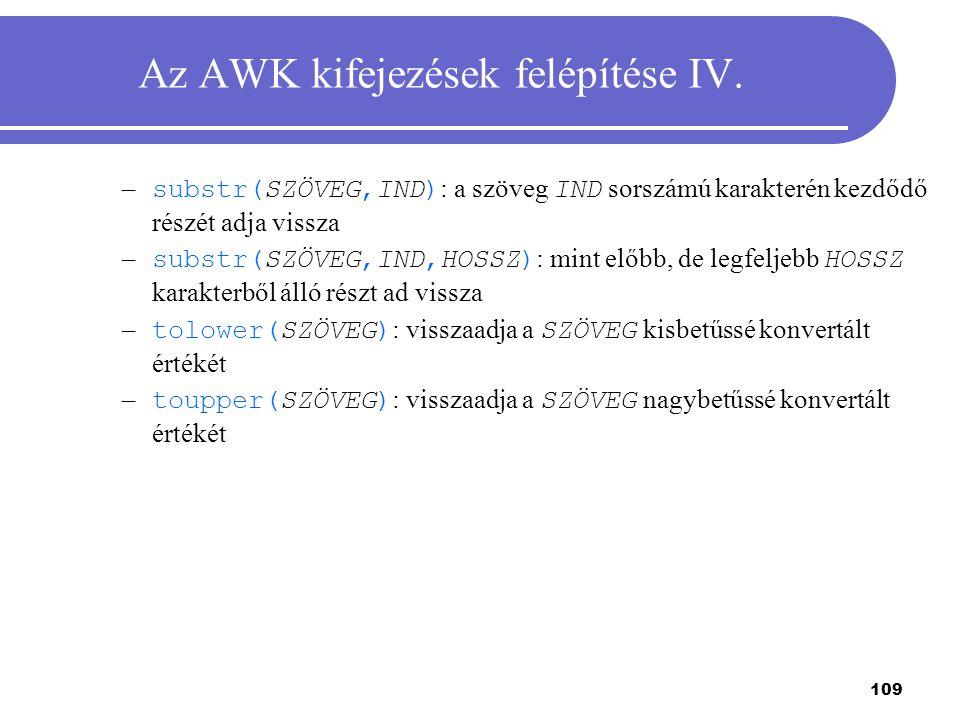 Az AWK kifejezések felépítése IV.