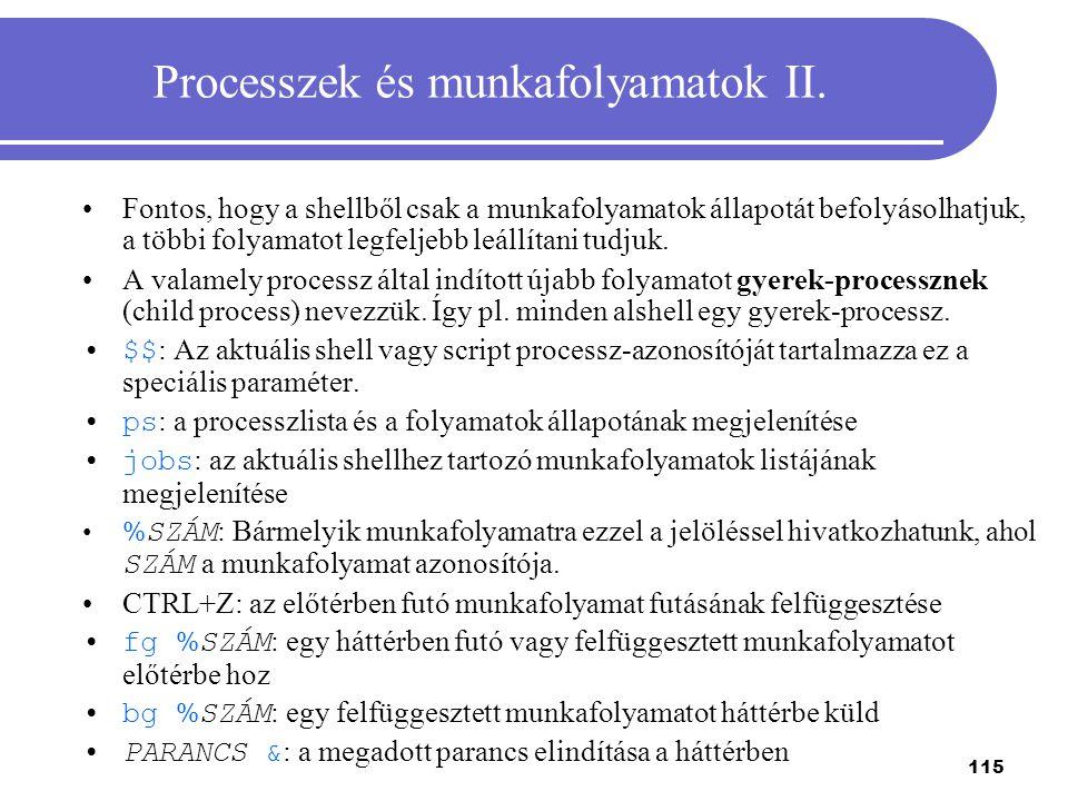Processzek és munkafolyamatok II.