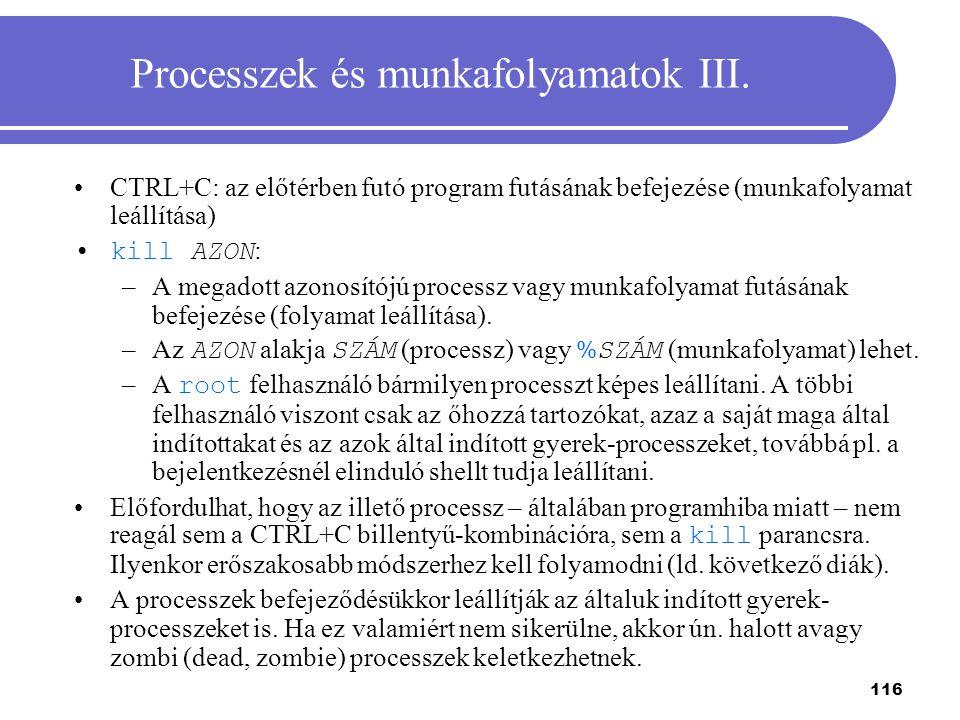 Processzek és munkafolyamatok III.
