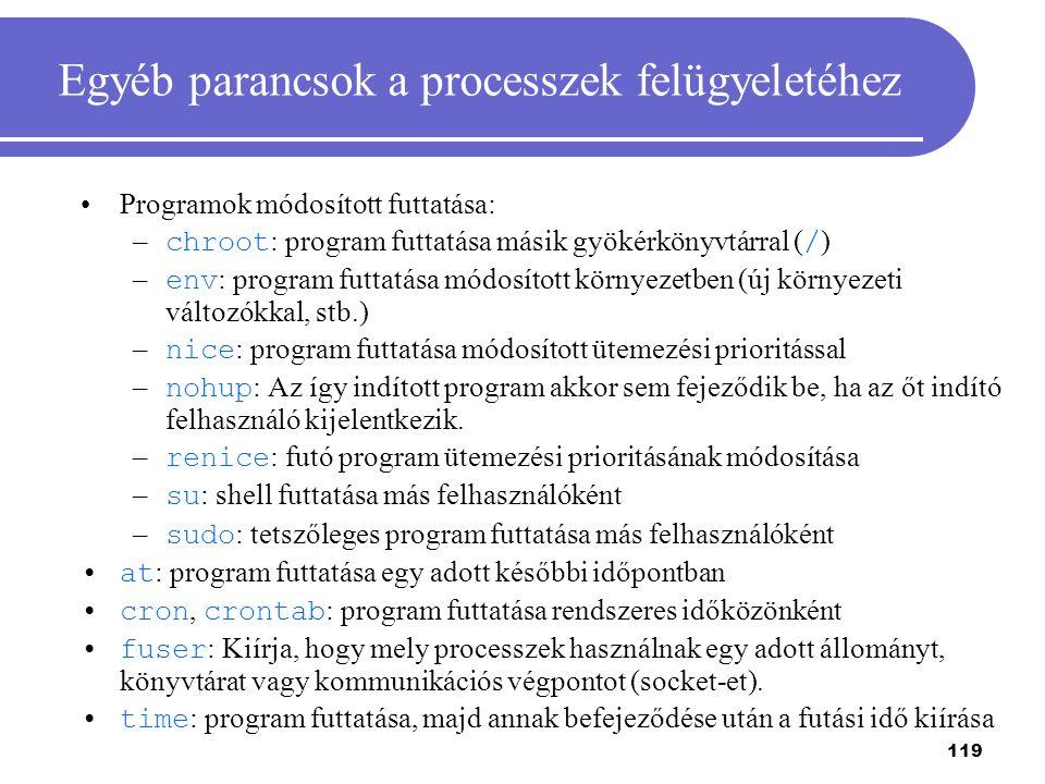 Egyéb parancsok a processzek felügyeletéhez