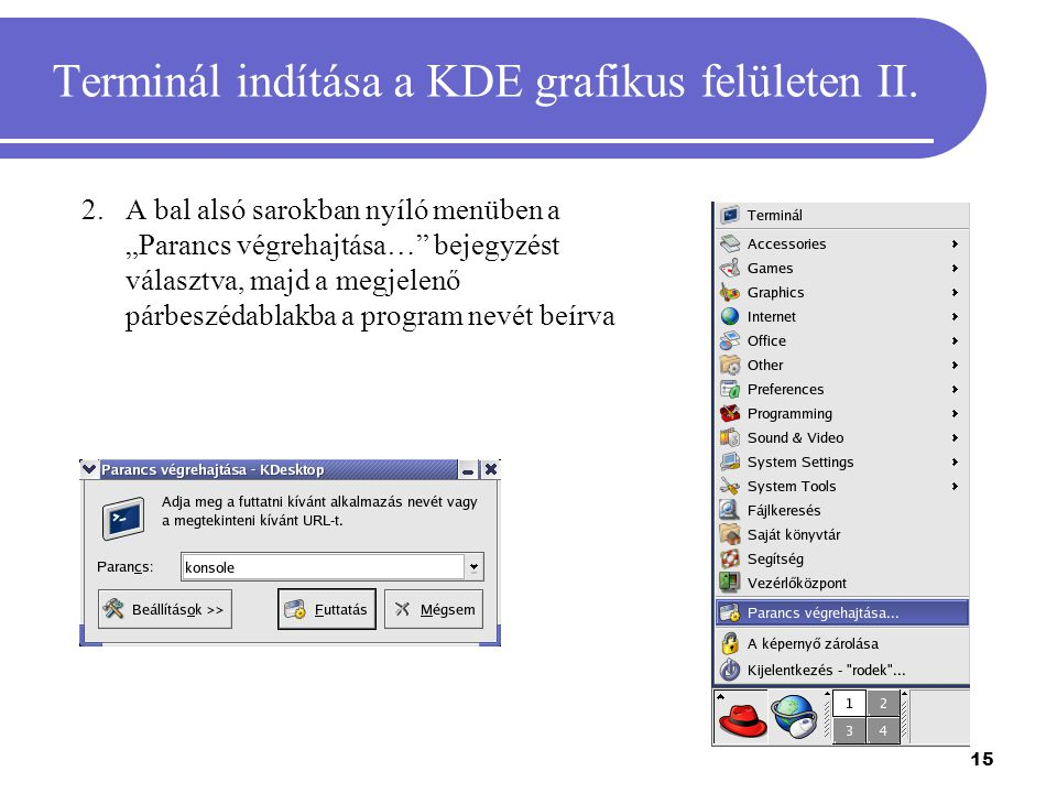 Terminál indítása a KDE grafikus felületen II.