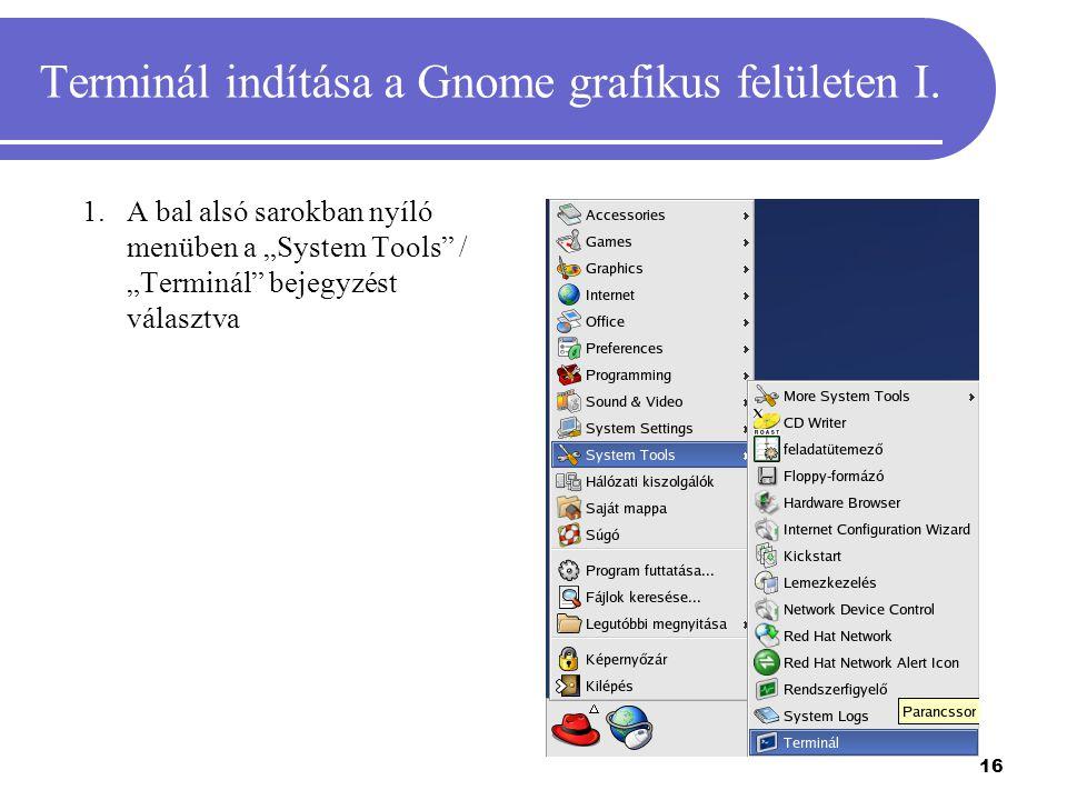 Terminál indítása a Gnome grafikus felületen I.
