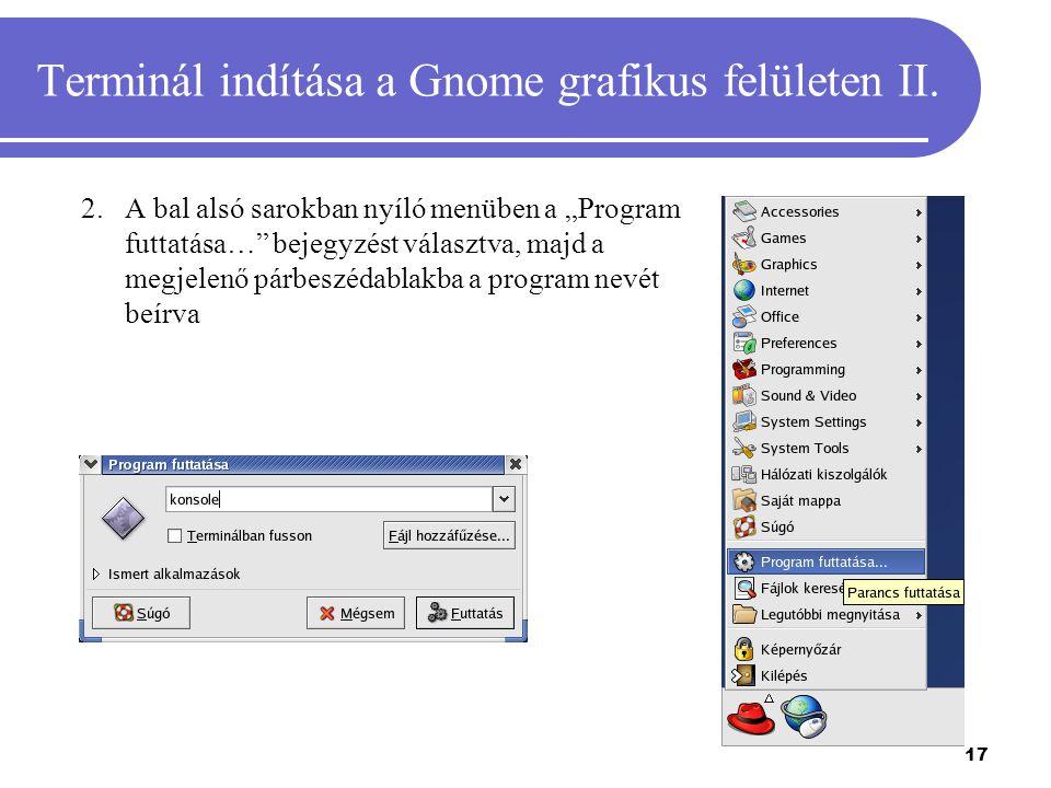 Terminál indítása a Gnome grafikus felületen II.