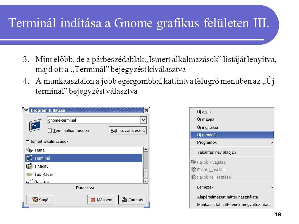 Terminál indítása a Gnome grafikus felületen III.