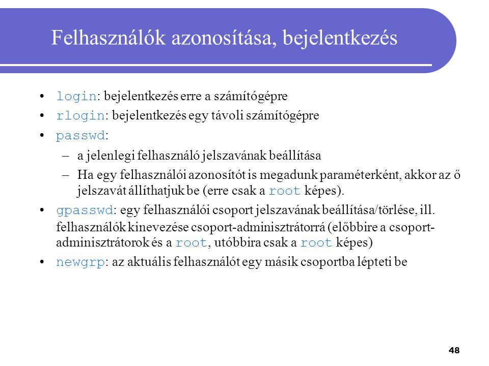 Felhasználók azonosítása, bejelentkezés