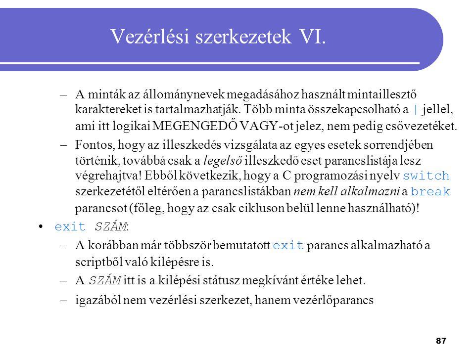 Vezérlési szerkezetek VI.