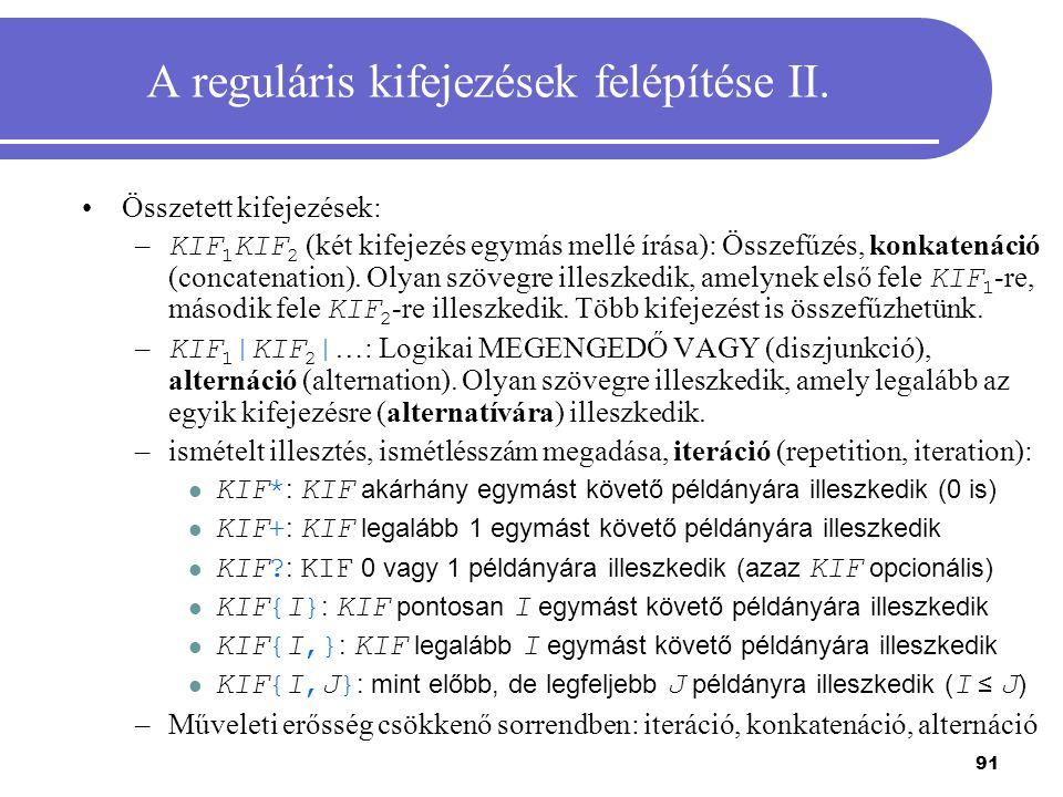 A reguláris kifejezések felépítése II.