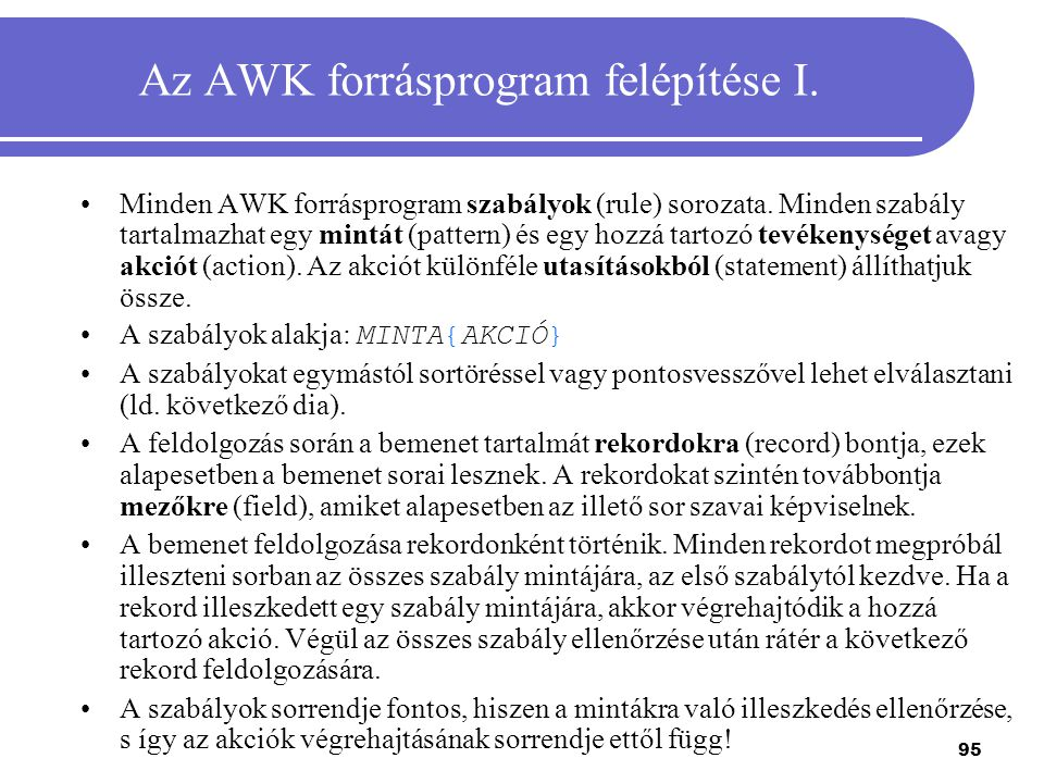 Az AWK forrásprogram felépítése I.