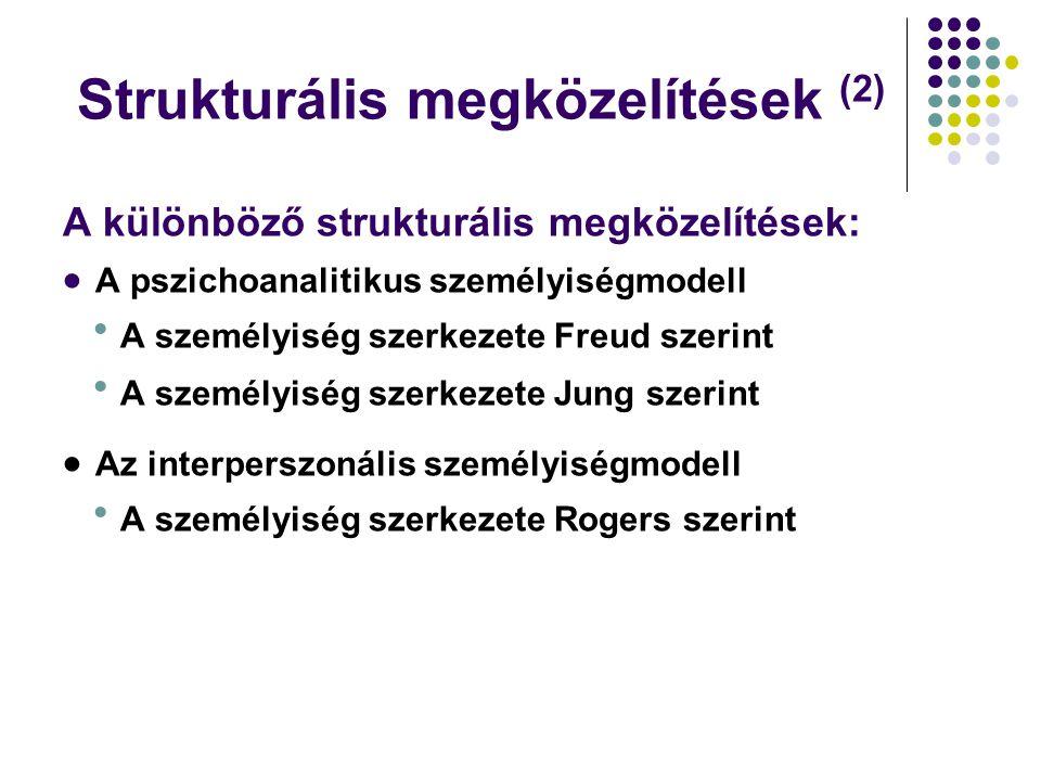 Strukturális megközelítések (2)