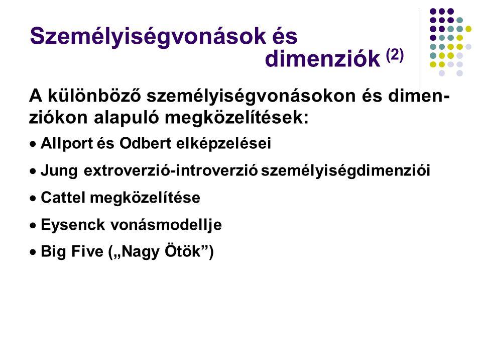 Személyiségvonások és dimenziók (2)