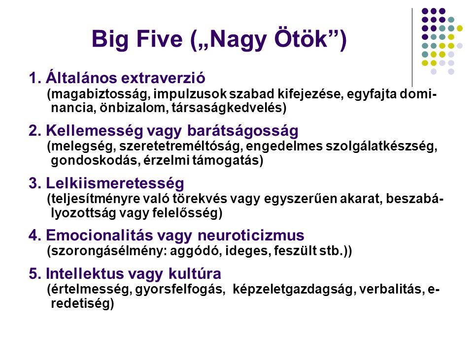 """Big Five (""""Nagy Ötök ) 1. Általános extraverzió"""