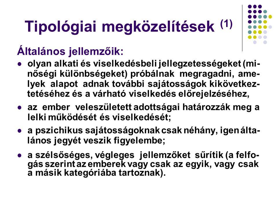 Tipológiai megközelítések (1)