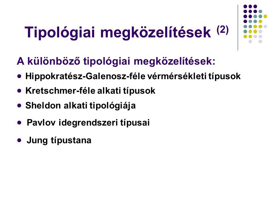 Tipológiai megközelítések (2)