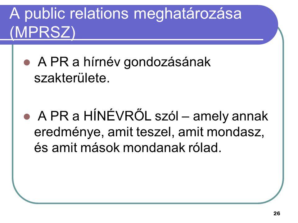 A public relations meghatározása (MPRSZ)