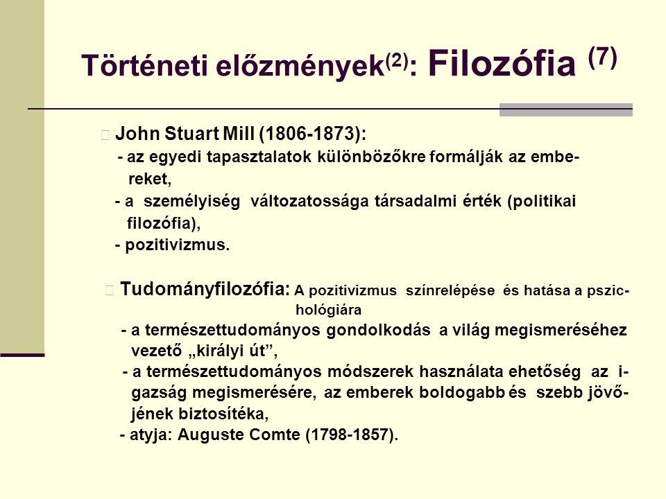 Történeti előzmények(2): Filozófia (7)