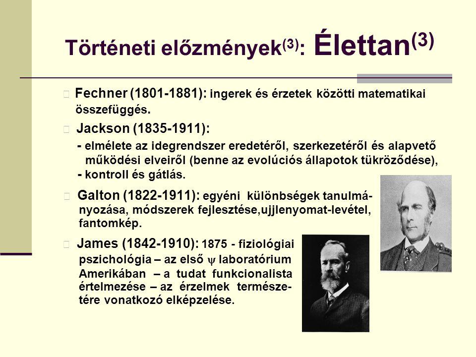 Történeti előzmények(3): Élettan(3)