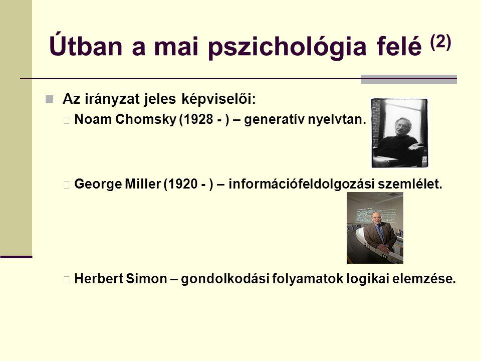 Útban a mai pszichológia felé (2)