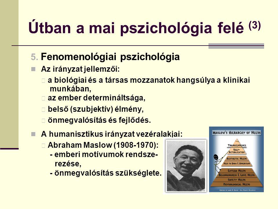 Útban a mai pszichológia felé (3)