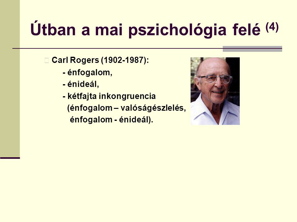 Útban a mai pszichológia felé (4)
