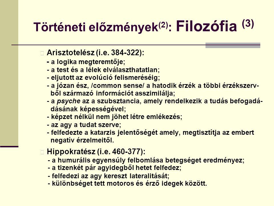Történeti előzmények(2): Filozófia (3)
