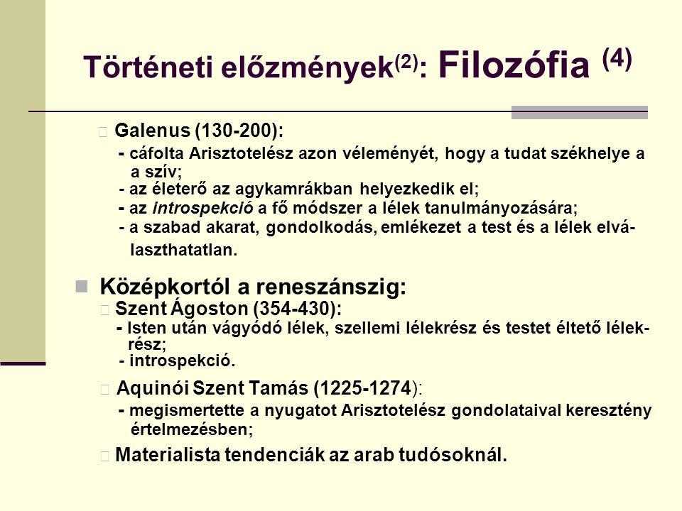 Történeti előzmények(2): Filozófia (4)