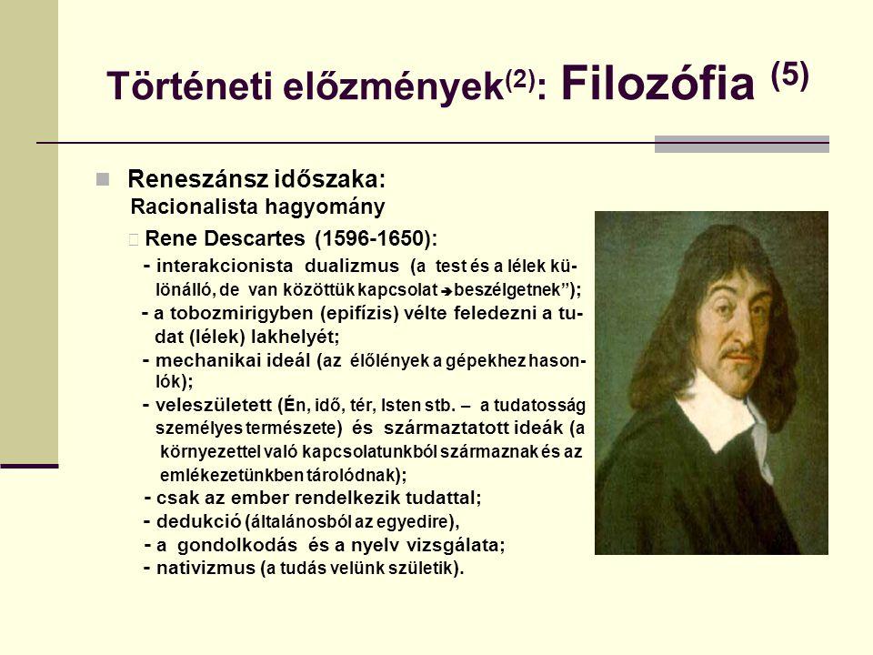 Történeti előzmények(2): Filozófia (5)