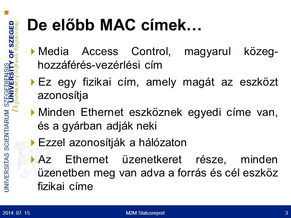 De előbb MAC címek… Media Access Control, magyarul közeg- hozzáférés-vezérlési cím. Ez egy fizikai cím, amely magát az eszközt azonosítja.