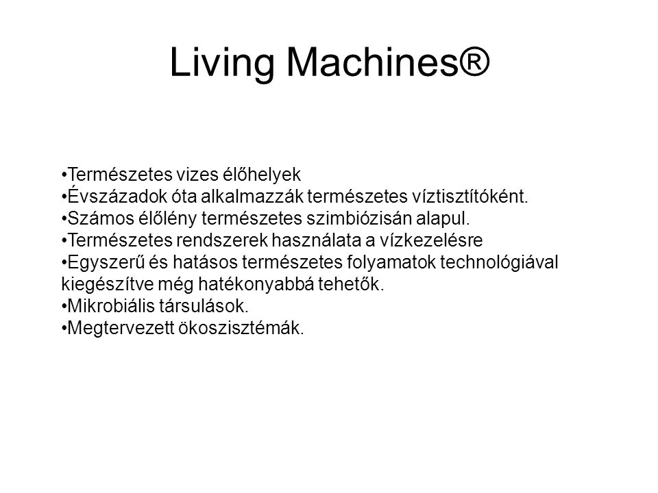 Living Machines® Természetes vizes élőhelyek